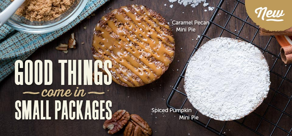 Good things come in small packages. Don't miss out on Specialty's NEW Caramel Pecan or Spiced Pumpkin Mini Pies today