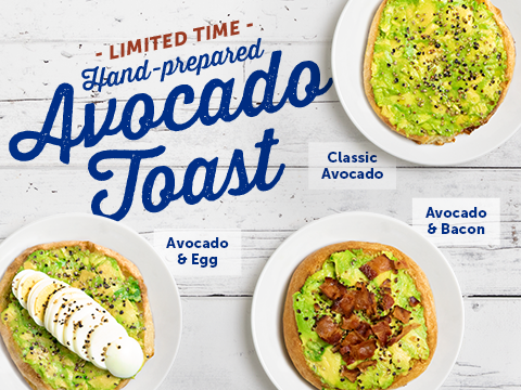 Limited Time Hand Prepared Avocado Toast